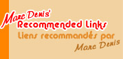 Marc Denis' Recommended Links / Liens recommand�s par Marc Denis